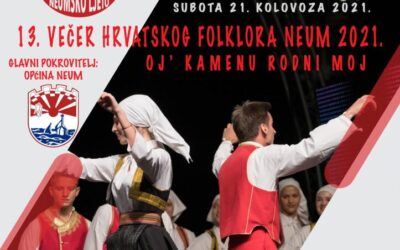 NAJAVA- Večer Hrvatskog folklora Neum 2021- Oj´ kamenu rodni moj